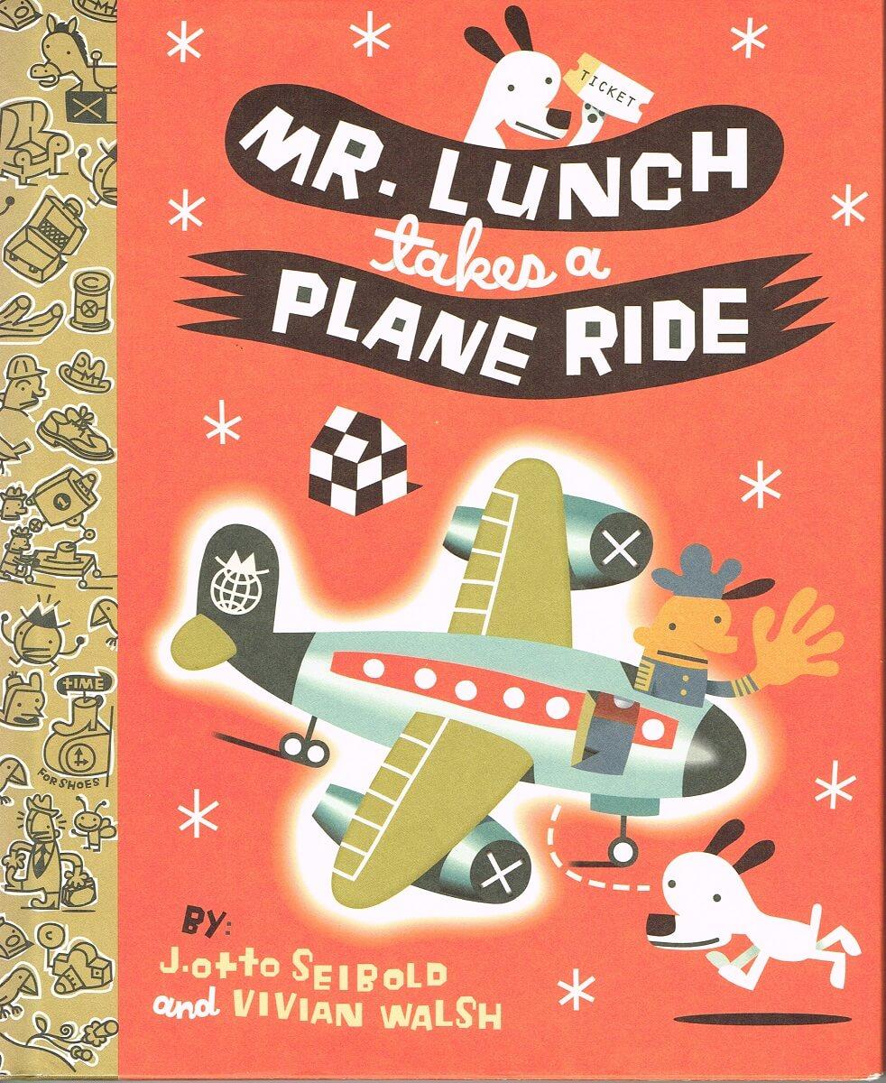 (洋書 英語) Mr.Lunch takes a Plane Ride (邦訳タイトル:ミスター・ランチ ひこうきにのる)