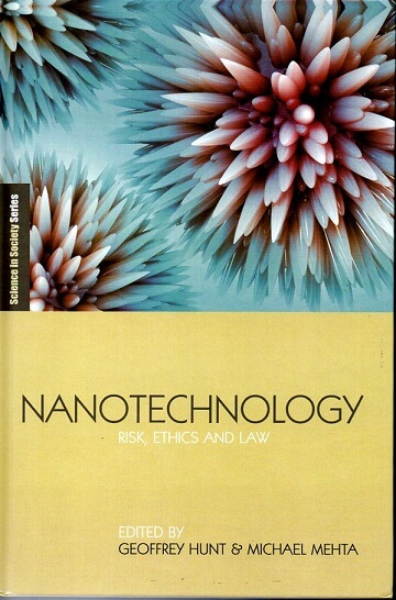 (洋書・英文) Nanotechnology Risk,Ethics and Law