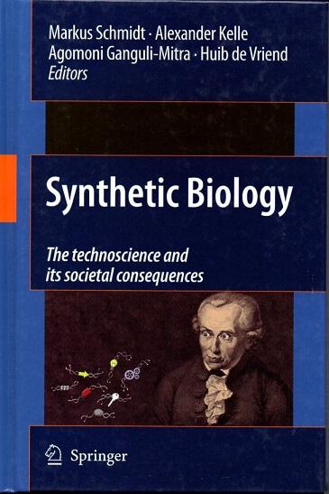 (洋書・英文) Synthetic Biology The Technoscience and Its Societal Consequences